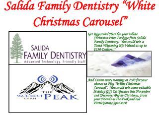 "Salida Family Dentistry ""White Christmas Carousel"""