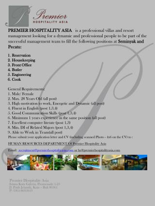 Reservation Housekeeping Front Office Butler Engineering Cook General Requirements: