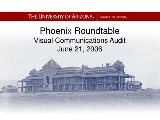 Phoenix Roundtable  Visual Communications Audit June 21, 2006