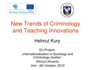 New Trends of Criminology and Teaching Innovations