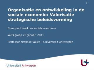 Organisatie en ontwikkeling in de sociale economie: Valorisatie strategische beleidsvorming