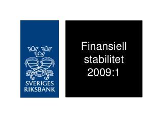 Finansiell stabilitet  2009:1