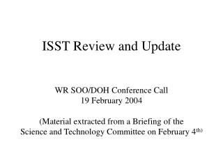 ISST Review and Update