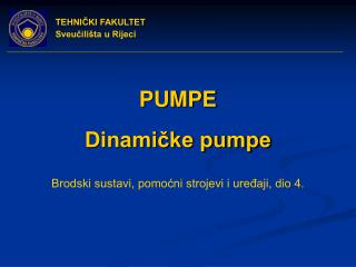 PUMPE Dinamičke pumpe