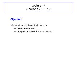 Lecture 14 Sections 7.1 – 7.2