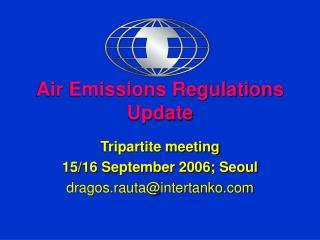 Air Emissions Regulations Update