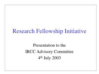 Research Fellowship Initiative
