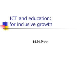 ICT and education:  for inclusive growth