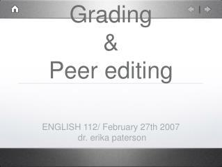 Grading  Peer editing