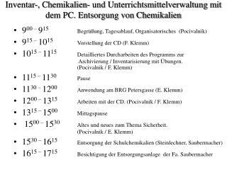 Inventar-, Chemikalien- und Unterrichtsmittelverwaltung mit dem PC. Entsorgung von Chemikalien