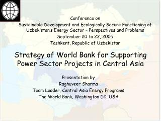 Strategy of World Bank for Supporting Power Sector Projects in Central Asia