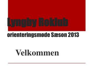 Lyngby Roklub orienteringsm�de S�son 2013