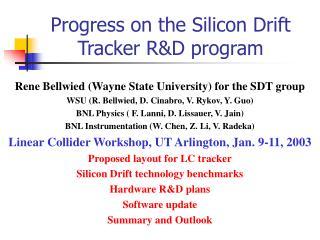 Progress on the Silicon Drift Tracker RD program