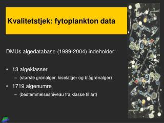 Kvalitetstjek: fytoplankton data