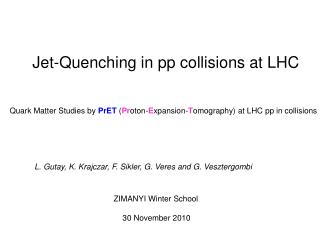Jet-Quenching in pp collisions at LHC