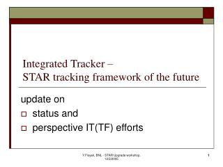 Integrated Tracker –  STAR tracking framework of the future