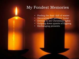 My Fondest Memories