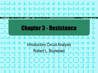 Chapter 3 - Resistance