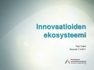 Innovaatioiden ekosysteemi