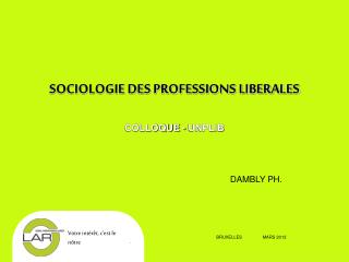 SOCIOLOGIE DES PROFESSIONS LIBERALES