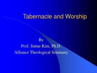 Tabernacle and Worship