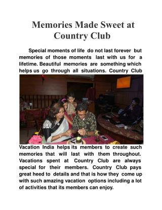 Memories Made Sweet at Country Club