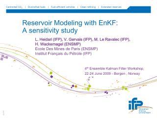 Reservoir Modeling with EnKF:  A sensitivity study