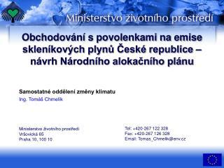Samostatné oddělení změny klimatu Ing. Tomáš Chmelík