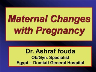 Maternal Changes with Pregnancy