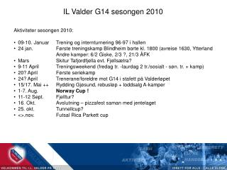 IL Valder G14 sesongen 2010