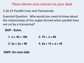 2-20-13 Parallel Lines and Transversals