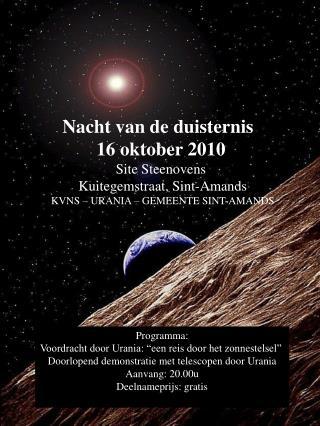 Nacht van de duisternis   16 oktober 2010 Site Steenovens  Kuitegemstraat, Sint-Amands