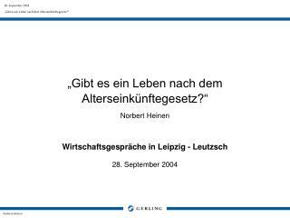 """""""Gibt es ein Leben nach dem Alterseinkünftegesetz?"""" Norbert Heinen"""