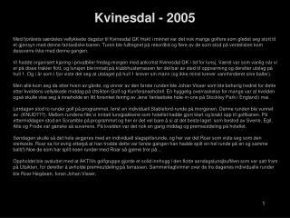Kvinesdal - 2005