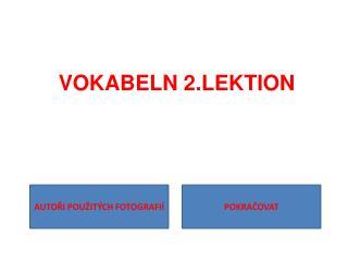 VOKABELN 2.LEKTION
