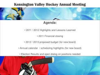 Kensington Valley Hockey Annual Meeting
