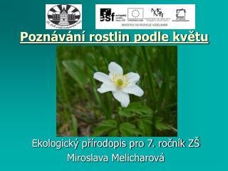 Poznávání rostlin podle květu