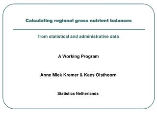Calculating  regional gross nutrient balances