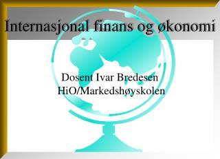 Internasjonal finans og �konomi