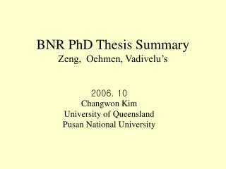 BNR PhD Thesis Summary Zeng,  Oehmen, Vadivelu s