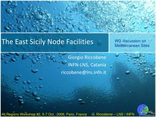 The East Sicily Node Facilities