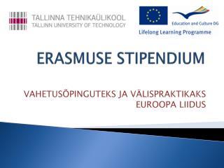 ERASMUSE STIPENDIUM