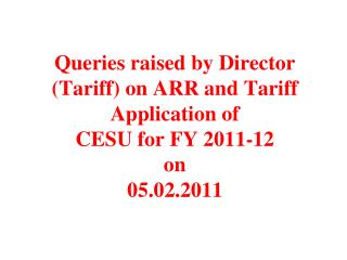 Queries_raised_by_Director__Tariff__on_CESU-2011