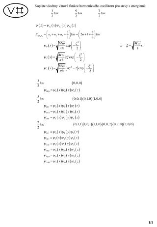 Napište všechny vlnové funkce harmonického oscilátoru pro stavy s energiemi: