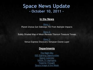 Space News Update - October 10, 2011 -