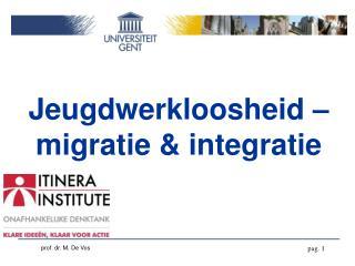 Jeugdwerkloosheid – migratie & integratie