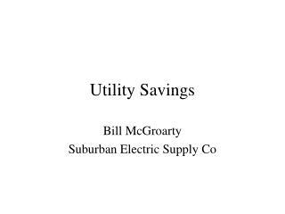 Utility Savings