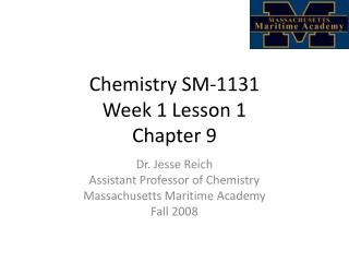 Chemistry SM-1131 Week  1  Lesson  1 Chapter 9