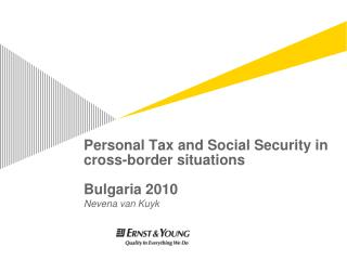 Personal Tax and Social Security in cross-border situations Bulgaria 2010
