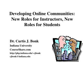 Developing Online Communities: New Roles for Instructors, New Roles for Students